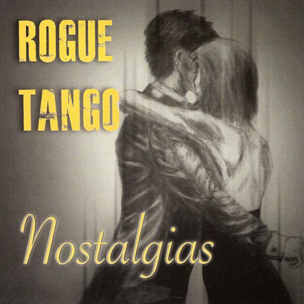 Rogue Tango: Nostalgias (2020)
